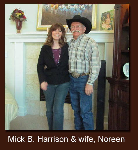 Mick B. Harrison and wife, Noreen